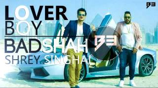 Lover Boy (Remix)| Shrey Singhal & Badshah | (EXTREME) Bass Boosted | Latest Punjabi Songs 2016