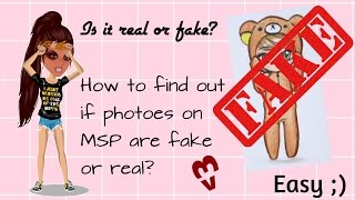 How to find out if Photoes on MSP are fake