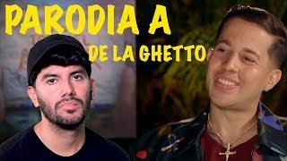 De La Ghetto iba a llorar (PARODIA)