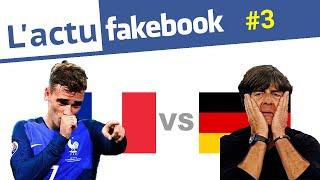 Actu Fakebook: France-Allemagne à l'Euro 2016 (EP3)