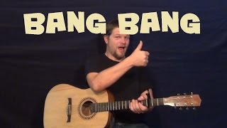 Bang Bang (Jessie J) Easy Guitar Lesson How to Play Tutorial