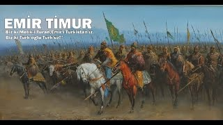 Emir Timur ve Timur İmparatorluğu