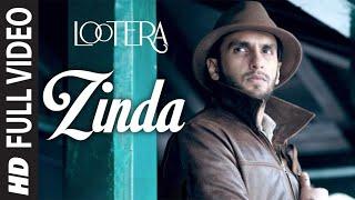Lootera Zinda Hoon Yaar Full Song ᴴᴰ | Ranveer Singh, Sonakshi Sinha