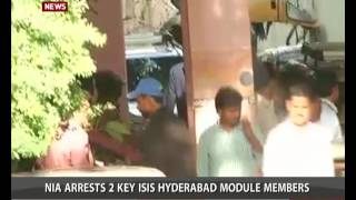 NIA arrests 2 Key ISIS Hyderabad Module Members