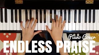 Endless Praise | Planetshakers | Piano Cover