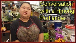 VPNW #2: Conversation with a Hmong Portlander
