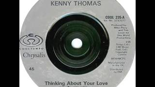 KENNY THOMAS thinking about your love 1991
