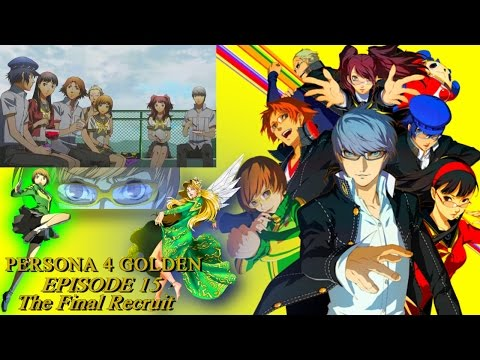 Persona 4 Golden Very Hard Episode 15 The Final Recruit