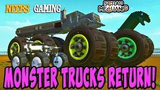 Scrap Mechanic - Monster Trucks Return!