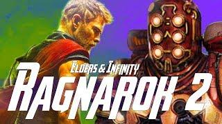 Thor Ragnarok Pt.2 after Avengers 4 & The Grandmaster in Avengers Infinity War?