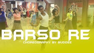 Barso Re Megha Dance Choreography by Buddee | Bollywood dance style