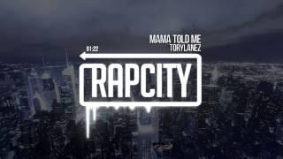 Tory Lanez - Mama Told Me