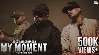 Haji Springer x AO - My Moment (ft Erin O' Neill) | Produced by SHAY | Desi Hip Hop 2017