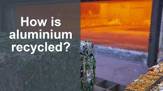 Aluminium recycling  - How it works by Norsk Hydro