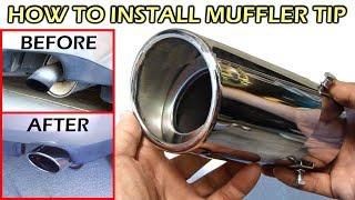Install Stainless Steel Chrome Muffler Tip