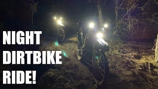 Riding Dirt Bikes At Night! WHAT COULD GO WRONG?