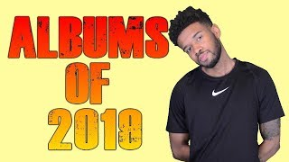 Most Anticipated ALBUMS of 2019