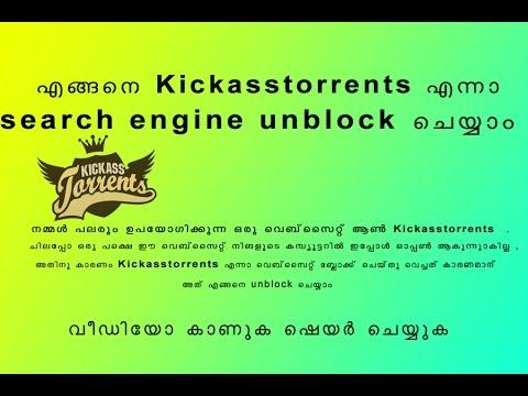 Unblock kickass torretns search engine malayalam |how to unblock kickass torretns search engines