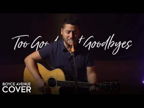 Too Good At Goodbyes - Sam Smith (Boyce Avenue acoustic cover) on Spotify & Apple