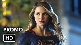 Supergirl 2x07 Promo