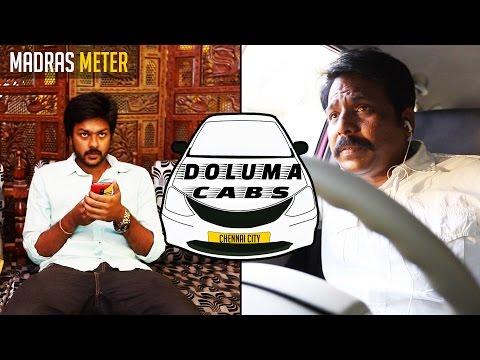 Doluma Cabs | Feat. Badava Gopi | Madras Meter