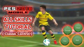 Pes 2018 Mobile | All Skills Tutorial (Classic Control)