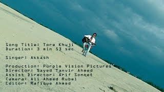 Song Tore Khoji by Akkash