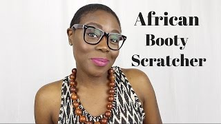 African Booty Scratcher: 1st Generation American Problems