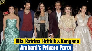 Ambani's Private Party for Celebs | Katrina Kaif, Hrithik Roshan, Siddharth Malhotra