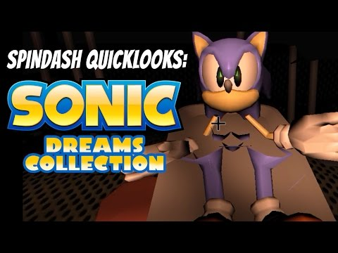 Spindash Quicklooks SONIC DREAMS COLLECTION