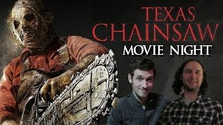 Movie Night: Texas Chainsaw