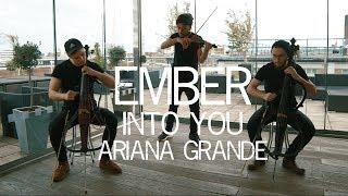 Into You - Ariana Grande Violin Cello Cover Ember Trio