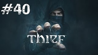 Let's Play Thief - Part 40