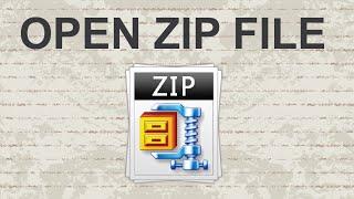 How to open ZIP File - 2015