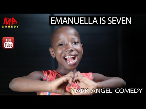 EMANUELLA IS SEVEN (Mark Angel Comedy)