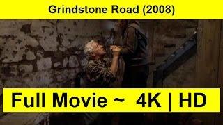 Grindstone Road Full Length'Movie 2008