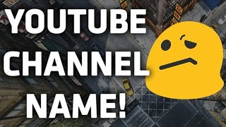 How To Think Of A Good YouTube Channel Name!