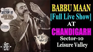 Babbu Maan at Chandigarh Carnival Leisure Valley || Full Live Show 2016