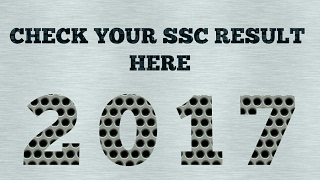 SSC RESULT 2017 | HOW TO CHECK SSC RESULT