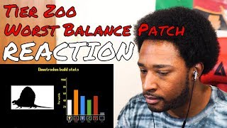 TierZoo - Earth's Worst Balance Patch REACTION - DaVinci REACTS