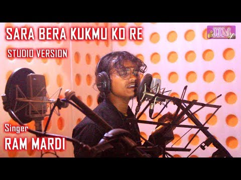 Xxx Mp4 SARA BERA KUKMU KO RE Studio Version New Santali Song 2018 Ram Mardi 3gp Sex