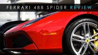 Quick Review   Ferrari 488 Spider   An Obscene Machine
