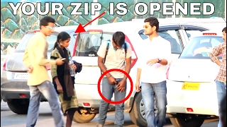 YOUR PANT ZIP IS OPENED PRANK || FUNNY || SPECIAL || 2017 || BEST AND TOP PRANK IN INDIA ||