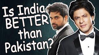 Why India is BETTER than Pakistan? (MOVIES) - Pak Vs India - Sana