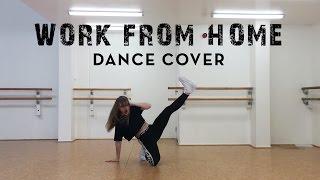 WORK FROM HOME | DANCE COVER | @mattsteffanina