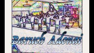 Chayah Praise Dance: BARUCH ADONAI  - Joel Chernoff