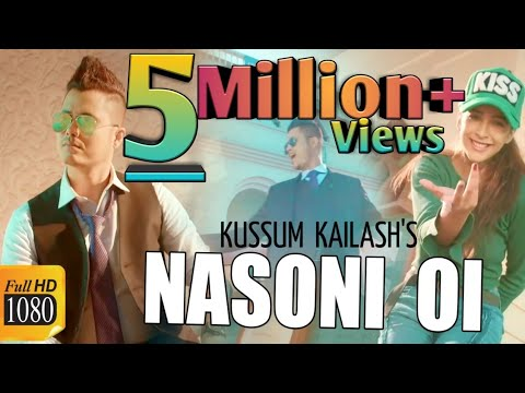 Xxx Mp4 NASONI Oi KUSSUM KAILASH DEEPAK DEY Latest Assamese Romantic Video Song 2019 3gp Sex