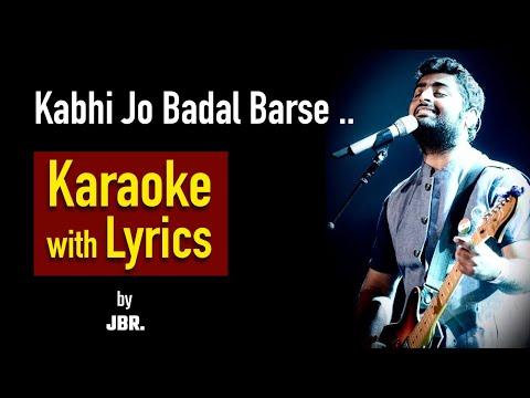 Kabhi Jo Badal Barse Karaoke with lyrics by jabir ali ameena