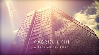 Gabriel Light Accordion Run down