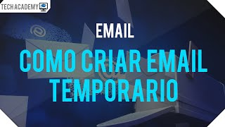 Como criar um email temporário